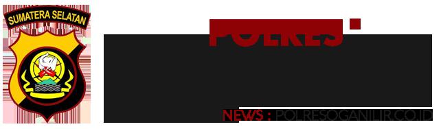 Website Resmi Kepolisian di Sumatera Selatan Polresoganilir.co.id